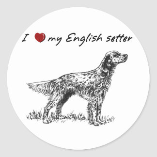"""I """"heart"""" my English Setter"""" words w graphic Classic Round Sticker"""