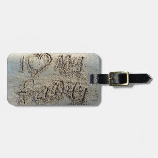 I heart my family, sand writing beach love quote tag for luggage