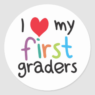 I Heart My First Graders Teacher Love Classic Round Sticker