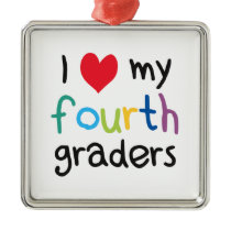 I Heart My Fourth Graders Teacher Love Metal Ornament