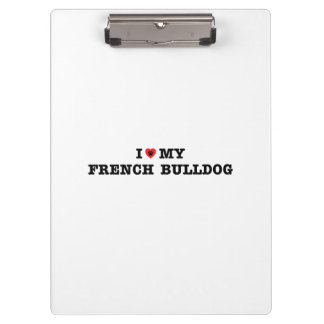 I Heart My French Bulldog Clipboard