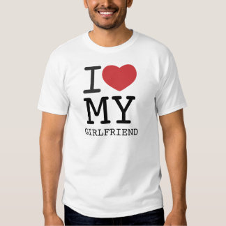 I HEART MY GIRLFRIEND customizable T-Shirt