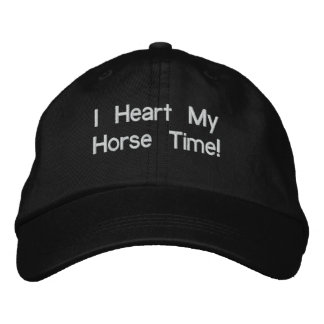 I Heart My Horse Time! Embroidered Baseball Cap