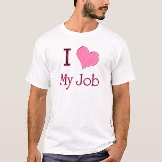 I Heart My Job T-Shirt
