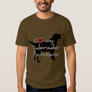 """I """"heart"""" my Labrador Retriever"""" words with graphi Shirt"""