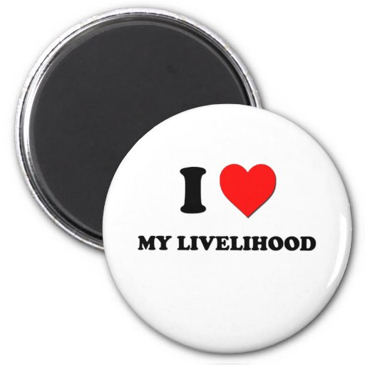 I Heart My Livelihood Fridge Magnet