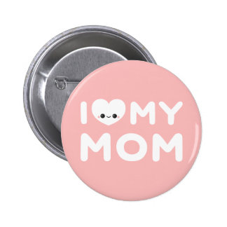 I Heart My Mom Button