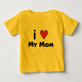I Heart My Mom [Customize Text to who you Love] Baby T-Shirt
