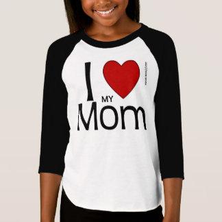 I Heart My Mom Shirt
