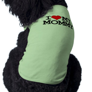 I Heart My Mommy Dog Clothing