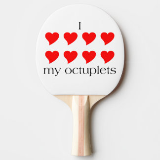 I Heart My Octuplets Ping Pong Paddle