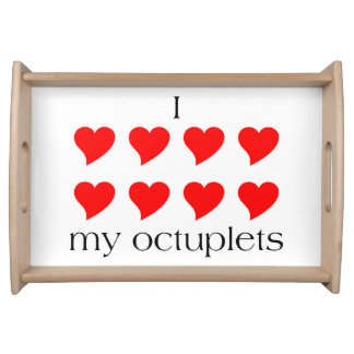 I Heart My Octuplets Serving Tray
