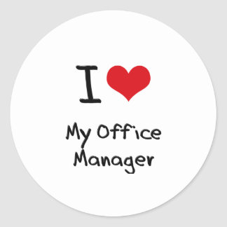 I heart My Office Manager Round Stickers