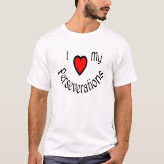 I Heart My Perseverations Shirts