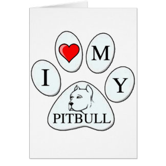 I heart my pit bull paw - dog, pet, best friend greeting cards