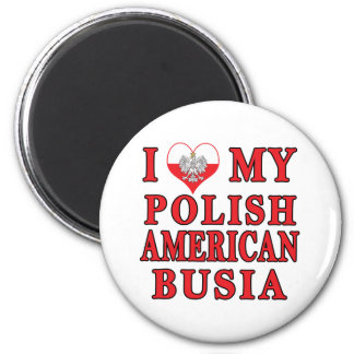 I Heart My Polish American Busia 2 Inch Round Magnet