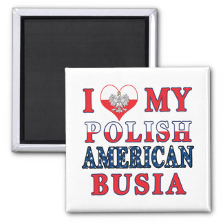 I Heart My Polish American Busia 2 Inch Square Magnet