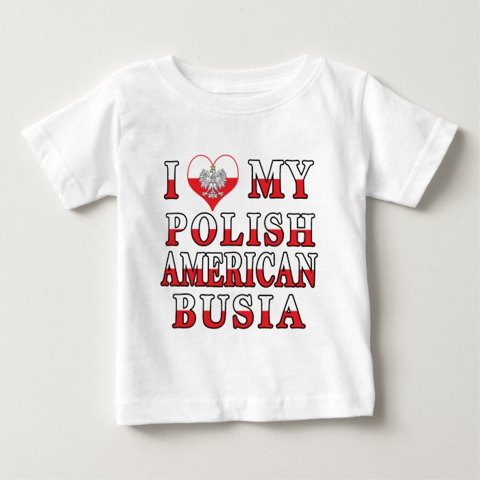 I Heart My Polish American Busia Baby T-Shirt
