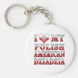 I Heart My Polish American Dziadzia Keychains