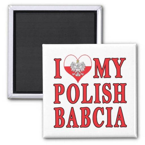 I Heart My Polish Babcia Refrigerator Magnet
