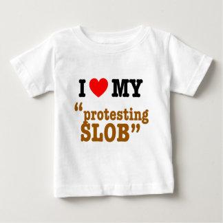 "I Heart My ""Protesting Slob"" Baby T-Shirt"