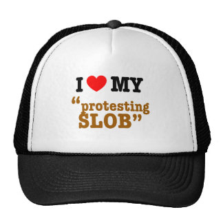 "I Heart My ""Protesting Slob"" Mesh Hats"