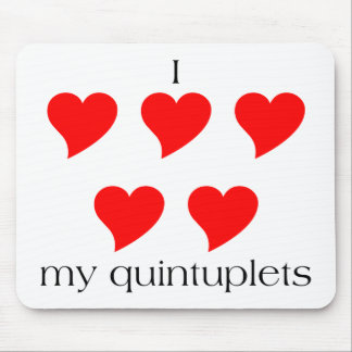I Heart My Quintuplets Mouse Pad