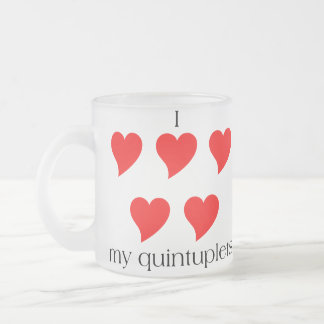 I Heart My Quintuplets 10 Oz Frosted Glass Coffee Mug