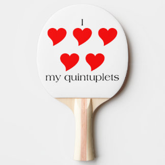 I Heart My Quintuplets Ping Pong Paddle