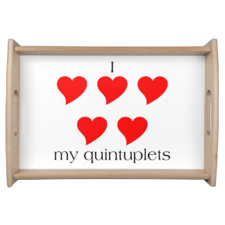 I Heart My Quintuplets Serving Tray