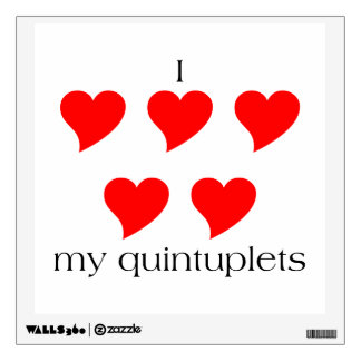 I Heart My Quintuplets Wall Decal