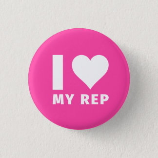 I Heart My Rep (Small) Button