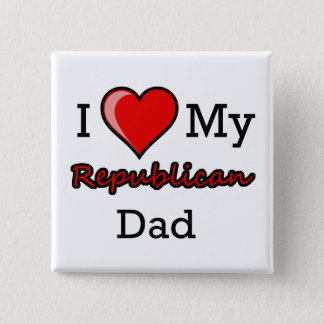 I Heart My Republican Dad Button