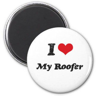 I heart My Roofer 2 Inch Round Magnet