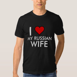 I HEART MY RUSSIAN WIFE T-Shirt