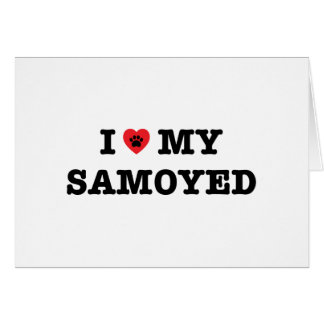 I Heart My Samoyed Greeting Card