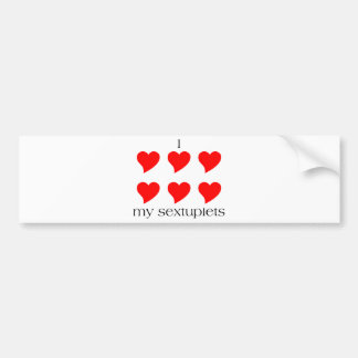 I Heart My Sextuplets Bumper Sticker