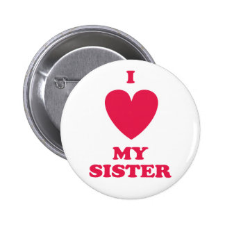I Heart My Sister Button