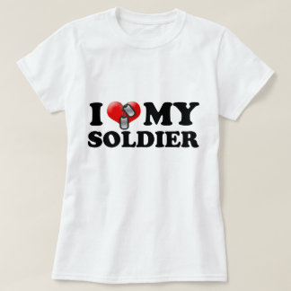 I (Heart) My Soldier T-Shirt