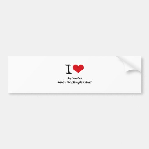 I heart My Special Needs Teaching Assistant Bumper Sticker