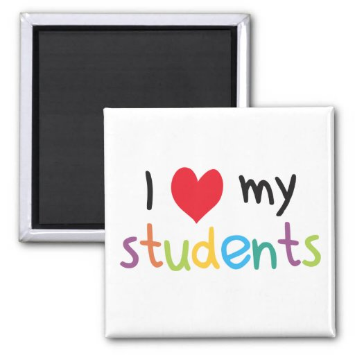 I Heart My Students Teacher Love Refrigerator Magnet