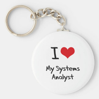 I heart My Systems Analyst Key Chains