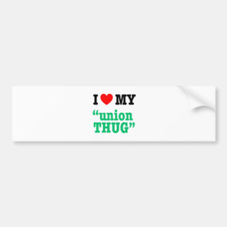 "I Heart My ""Union Thug"" Car Bumper Sticker"