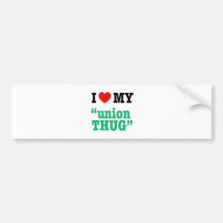 """I Heart My """"Union Thug"""" Car Bumper Sticker"""