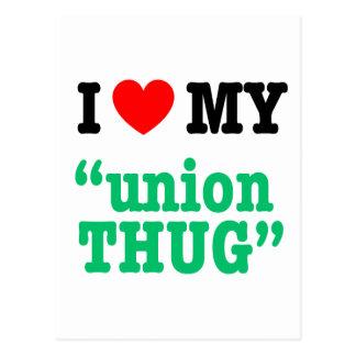 "I Heart My ""Union Thug"" Postcard"