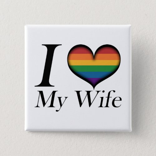 I Heart My Wife Button