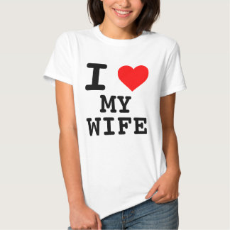 I Heart My Wife T Shirts
