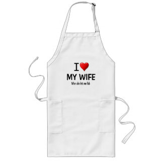 I Heart My Wife when she lets me fish Long Apron