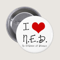 "I ""Heart"" N.E.D. - General Cancer Button"