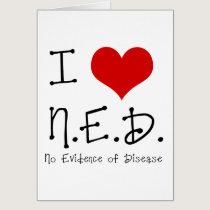 "I ""Heart"" N.E.D. - General Cancer Card"